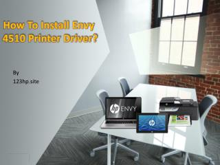 How To Install Envy 4510 Printer