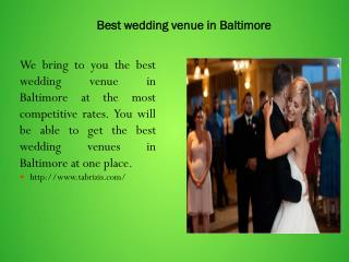 Best wedding venue in Baltimore