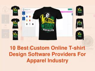 10 Best Custom Online T-shirt Design Software Providers For Apparel Industry - Brush Your Ideas