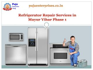 Refrigerator Repair Services in Mayur Vihar Phase 1