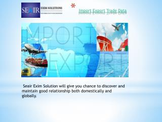 Download Import Export Trade Data  from  Seair