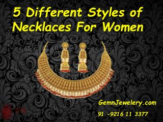 5 Different styles of necklaces for women