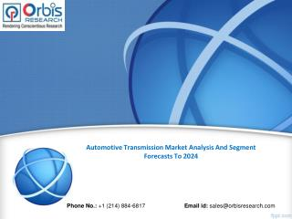 Automotive Transmission Market 2024 Forecasts Research Report - OrbisResearch