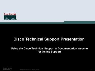 Using the Cisco Technical Support  Documentation Website ...
