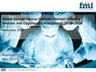 Central Venous Catheter Market Anticipated to be Valued at US$ 1,108.4 Mn by 2026
