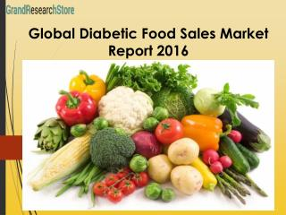 Global Diabetic Food Sales Market Report 2016