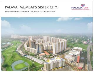 Lodha Palava-The City Of Opportunity in dombivli