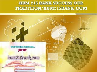 HUM 215 RANK Success Our Tradition/hum215rank.com