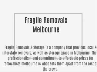 Fragile Removals Melbourne