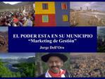 EL PODER ESTA EN SU MUNICIPIO