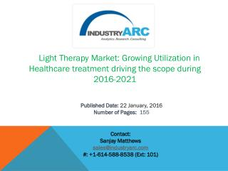 Light Therapy Market: blue light treatment is highly used for pre-cancer treatment by 2021 | IndustryARC