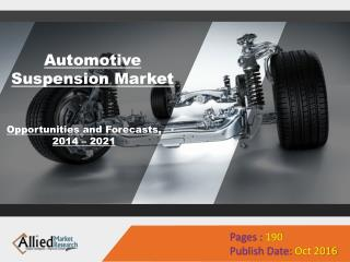Automotive Suspension Market Research & Forecast, 2022