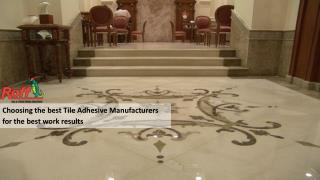 Choosing the best Tile Adhesive Manufacturers for the best work results