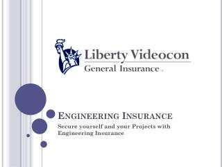 Secure yourself and your Projects with Engineering Insurance