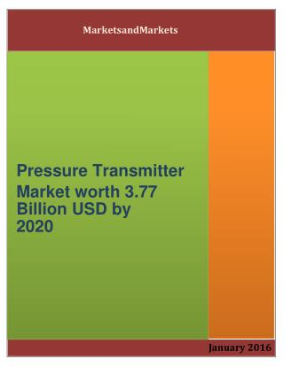 Pressure Transmitter Market worth 3.77 Billion USD by 2020