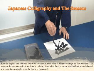 Japanese Calligraphy and The Seasons