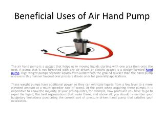 Beneficial Uses of Air Hand Pump