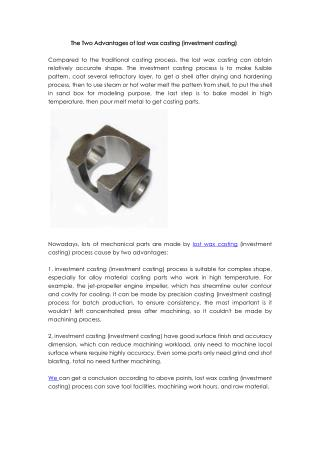 The Two Advantages of lost wax casting (investment casting)