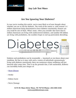 Are You Ignoring Your Diabetes?
