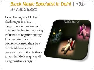 Black Magic Specialist in Delhi |  91-9779526881