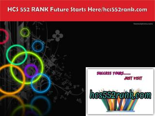 HCS 552 RANK Future Starts Here/hcs552rank.com
