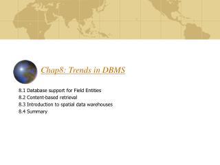 Chap8: Trends in DBMS