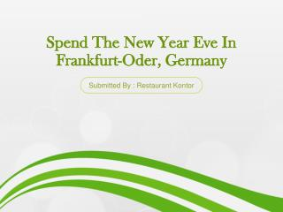 Spend The New Year Eve In Frankfurt