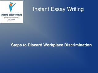 A sample ppt on steps to discard workplace discrimination