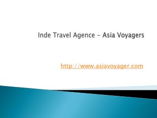 Inde Travel Agence - Asia Voyagers