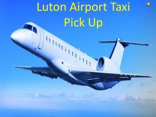 Luton Airport Taxi Pickup