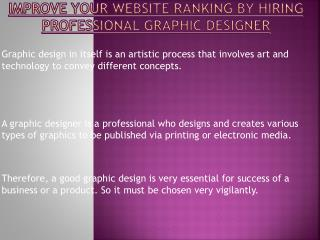 Professional Graphic Designer Helps To Improve Your Website Ranking