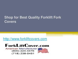 Shop for Best Quality Forklift Fork Covers - www.forkliftcovers.com