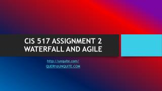 CIS 517 ASSIGNMENT 2 WATERFALL AND AGILE
