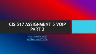 CIS 517 ASSIGNMENT 5 VOIP PART 3