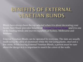 Benefits of External Venetian Blinds
