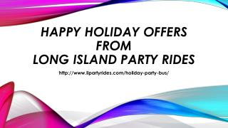Happy holiday offers from long island