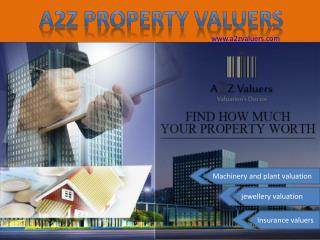 Jewellery valuation, machinery and plant valuation and insurance valuation services by a2z valuers