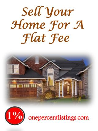 Sell Your Home For A Flat Fee