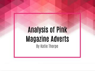 Analysis of Pink Magazine Adverts