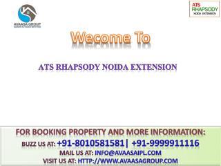 ATS Rhapsody@  91-8010581581 #@ 2 BHK Flats Noida