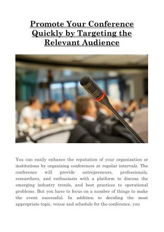 Promote Your Conference Quickly by Targeting the Relevant Audience