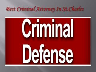 Best Criminal Attorney in St.Charles