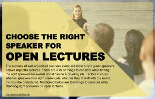 Things to consider while hiring speakers for open lectures.