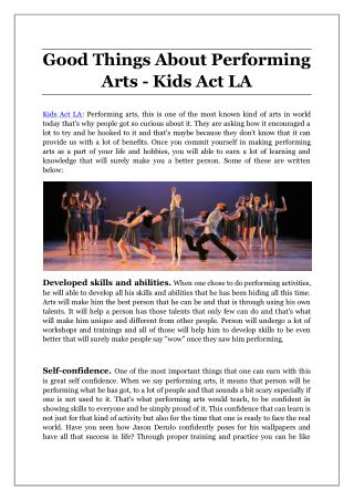 Good Things About Performing Arts - Kids Act LA