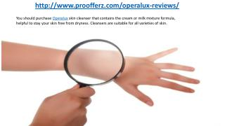 http://www.proofferz.com/operalux-reviews/