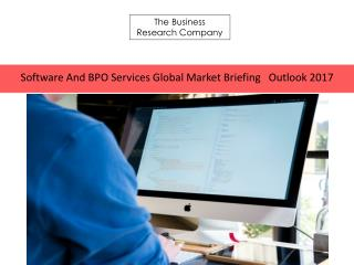 Software And BPO Services Global Market Briefing   Outlook 2017