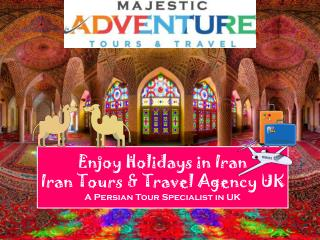 Iran Holidays - Luxury Holidays to Iran, Iran Cultural Group Tours, Iran Group tour, A Persian Journey, Iran Tours & Tra