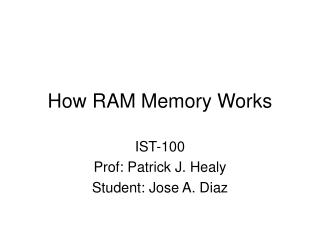 How RAM Memory Works