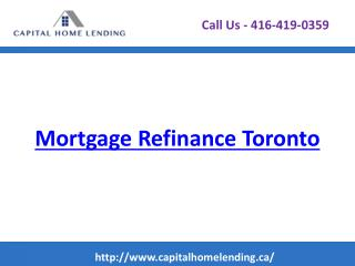 Mortgage Refinance - Capitalhomelending.ca