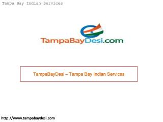 TampaBayDesi – Tampa Bay Indian Services